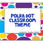 Lots of Dots Classroom Theme
