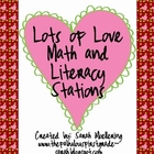 Lots of Love Math and Literacy Stations (Great for Valenti