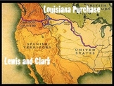 Westward Expansion: Louisiana Purchase & Lewis & Clark - G