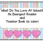 Love At School: An Emergent Reader