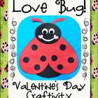 Love Bug Craftivity - Valentine's Day Activities & Printables