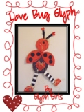 Love Bug Glyph with Valentine Scrapbook Option