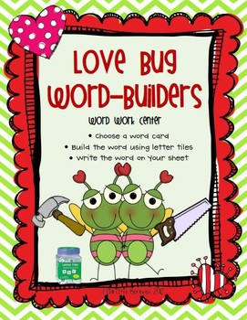 Love Bug Word-Builders Word Work Center