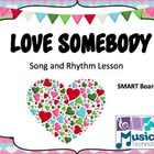 Love Somebody SMART Board Lesson