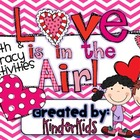 Love is in the Air! {Valentine Math and Literacy Activities}