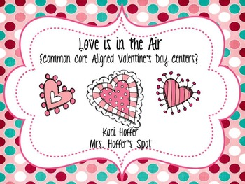 Love is in the Air {Valentines's Day Common Core Math Centers)