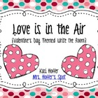 Love is in the Air{Valentine's Day Themed Write the Room Center}