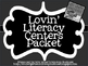 Lovin' Literacy Centers Packet!  All You Need to Organize