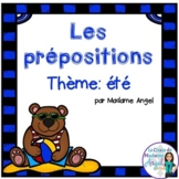 L'été:  Summer Themed Preposition Mini-Unit in French