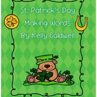 Lucky Charm Making Words (St. Patrick&#039;s Day)