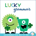 Lucky Grammar: St. Patrick's Day Activities for Small Group