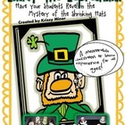 Lucky Leprechaun and the Incredible Shrinking Hat Project