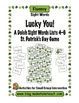 Lucky You! Dolch Sight Words Lists 4-6