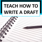 Writing Draft w/ a Problem or a Lesson Learned