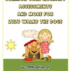 Lulu Walks the Dogs - Common Core Literary Assessments and More