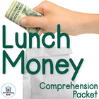 Lunch Money Comprehension Question Packet