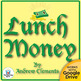 Lunch Money Novel Unit CD~ Common Core Aligned!