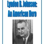 Lyndon B. Johnson Packet: Reading Comprehension, Study Gui