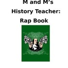M And M&#039;s History Teacher: Rhyme Book