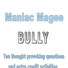 MANIAC MAGEE BULLYING