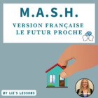 MASH in French (Near Future Version)