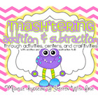 'MASH'tering Addition & Subtraction {activities, centers,