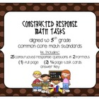 MATH 5th Grade CCSS Constructed Response Tasks – Operation