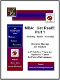 """MBA: Get Real!!! Part I"" -  Paperback Manual (CD Included)"