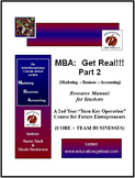 """MBA: Get Real!!! Part II"" -  Paperback Manual (CD Included)"