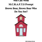 MCRAFTS Writing Prompt for Brown Bear, Brown Bear Who Do You See?