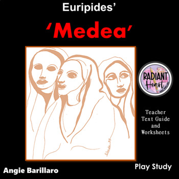 MEDEA-Euripides Teacher Text Guides & Worksheets