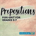Middle School Prepositions Unit! {CCSS L 7.1}