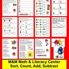 M&M Math & Literacy Center Activities - Sorting, Adding, Subt.