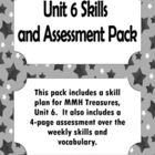 MMH Treasures- Unit 6, Week 1-5 Assessment Pack