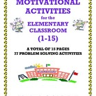 MOTIVATIONAL ACTIVITIES for the ELEMENTARY CLASSROOM (1-15)