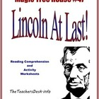 MTH #47 Lincoln At Last! Reading Comprehension and Activities