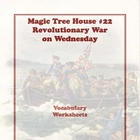 MTH22 Revolutionary War on Wednesday Vocabulary Worksheets