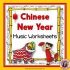 MUSIC Chinese New Year Worksheets