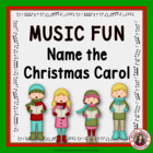 MUSIC: Name the Christmas Carol