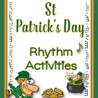 MUSIC: ST Patrick's Day Rhythm Activities