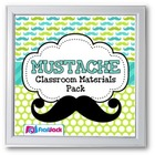 MUSTACHE MOUSTACHE Themed Classroom Decor Materials Pack