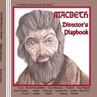 Macbeth Director&#039;s Playbook
