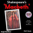 Macbeth - Shakespeare Teacher Text Guide &amp; Worksheets