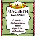 Macbeth Task Cards: Characters, Summaries, Terms, Major Po