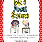 Mad About Science {Scientific Method and Experiment Record