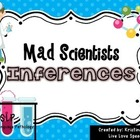Mad Scientists Inferences