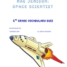 Mae Jeminson: Space Scientist - Vocabulary Quiz