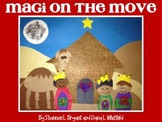 Magi on the Move--Children's Book, Activities, Printables,