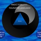 Magic 8 Ball - Similies, metaphores, idioms