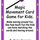 Magic Movement Card Game for Kids